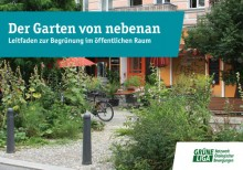 Der Garten von neben – Leitfaden zur Begrünung im öffentlichen Raum