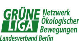 GRÜNE LIGA Berlin e.V. Netzwerk Ökologischer Bewegungen