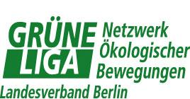 GRÜNE LIGA Berlin e.V. Netzwerk Ökologischer Bewegungen