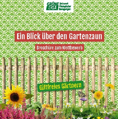 Giftfreies Gärtnern - Wettbewerb